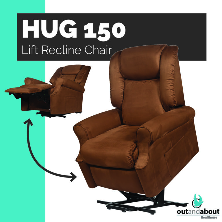 RELAX in the HUG 150 Lift Recline Chair
